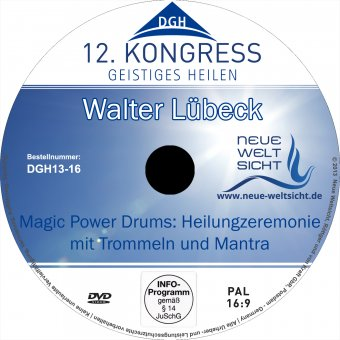 Magic Power Drums: Heilungszeremonie mit Trommeln und Mantras