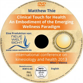 Clinical Touch for Health - An Embodiment of the Emerging Wellness Paradigm