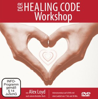 Der Healing Code Workshop (Alex Loyd)