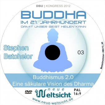 Buddhismus 2.0: Eine säkulare Vision des Dharma (Stephen Batchelor) Audio-CD